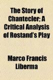 Portada de THE STORY OF CHANTECLER; A CRITICAL ANAL
