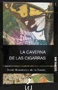 Portada de LA CAVERNA DE LAS CIGARRAS