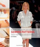 Portada de HOW TO USE, ADAPT AND DESIGN SEWING PATTERNS: FROM SHOP-BOUGHT PATTERNS TO DRAFTING YOUR OWN: A COMPLETE GUIDE TO FASHION SEWING WITH CONFIDENCE