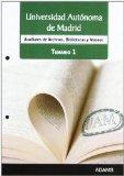 Portada de AUXILIAR DE ARCHIVOS, BIBLIOTECAS Y MUSEOS UNIVERSIDAD AUTONOMA DE MADRID: TEMARIO 1