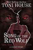 Portada de SONG OF THE RED WOLF: TRUE AMERICAN INDIAN GHOST STORY IN SOUTH ALABAMA, NATIVE AMERICAN ROMANCE, NATIVE AMERICAN PARANORMAL THRILLER (THE TALA CHRONICLES BOOK 1) (VOLUME 1)