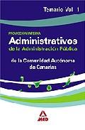 Portada de ADMINISTRATIVOS DE LA ADMINISTRACION PUBLICA DE LA COMUNIDAD AUTONOMA DE CANARIAS . TEMARIO VOLUMEN I