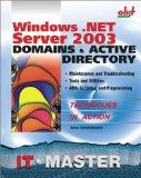 Portada de WINDOWS .NET DOMAINS AND ACTIVE DIRECTORY: IT MASTER