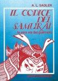 Portada de IL CODICE DEL SAMURAI. LA VERA VIA DEL GUERRIERO (ARTI MARZIALI)