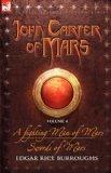 Portada de JOHN CARTER OF MARS: A FIGHTING MAN OF MARS AND SWORDS OF MARS: VOL. 4