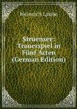 Portada de STRUENSEE: TRAUERSPIEL IN FÃŒNF ACTEN (GERMAN EDITION)
