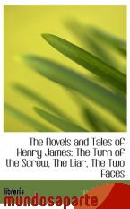 Portada de THE NOVELS AND TALES OF HENRY JAMES: THE TURN OF THE SCREW, THE LIAR, THE TWO FACES