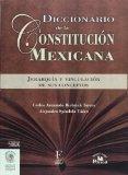 Portada de DICCIONARIO DE LA CONSTITUCION MEXICANA/ DICTIONARY OF THE MEXICAN CONSTITUTION: JERARQUIAS Y VINCULACION DE SUS CONCEPTOS