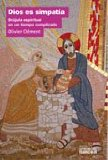 Portada de DIOS ES SIMPATÍA: BRÚJULA ESPIRITUAL EN UN TIEMPO COMPLICADO (ESPIRITUALIDAD/RELIGION)