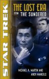 THE LOST ERA: THE SUNDERED (STAR TREK)