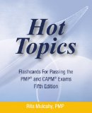 Portada de HOT TOPICS FLASHCARDS FOR PASSING THE PMP AND CAPM EXAMS