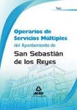 Portada de OPERARIOS DE SERVICIOS MULTIPLES DEL AYUNTAMIENTO DE SAN SEBASTIAN DE LOS REYES.  TEST Y SUPUESTOS PRACTICOS