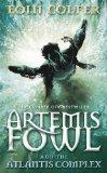 Portada de ARTEMIS FOWL AND THE ATLANTIS COMPLEX