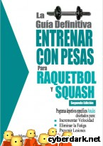Portada de LA GUÍA DEFINITIVA - ENTRENAR CON PESAS PARA RAQUETBOL Y SQUASH - EBOOK