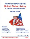 Portada de ADVANCED PLACEMENT UNITED STATES HISTORY A PRACTICAL GUIDE FOR TEACHERS