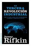 Portada de LA TERCERA REVOLUCIÓN INDUSTRIAL: CÓMO EL PODER LATERAL ESTÁ TRANSFORMANDO LA ENERGÍA, LA ECONOMÍA Y EL MUNDO (ESTADO Y SOCIEDAD (PAIDOS))