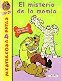Portada de EL MISTERIO DE LA MOMIA (MISTERIOS A 4 PATAS SCOOBY)