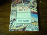 Portada de AMERICA EATS OUT: AN ILLUSTRATED HISTORY OF RESTAURANTS, TAVERNS, COFFEE SHOPS, SPEAKEASIES, AND OTHER ESTABLISHMENTS THAT HAVE FED US FOR 350 YEARS 1ST EDITION BY MARIANI, JOHN F. (1991) HARDCOVER