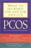 Portada de WHAT TO DO WHEN THE DOCTOR SAYS IT'S PCOS