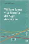 Portada de WILLIAM JAMES Y LA FILOSOFIA DEL SIGLO AMERICANO