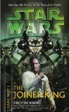 STAR WARS: DARK NEST I: THE JOINER KING (STAR WARS (RANDOM HOUSE PAPERBACK))