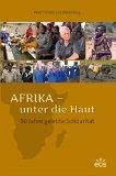 Portada de AFRIKA - UNTER DIE HAUT. 50 JAHRE GELEBTE SOLIDARITÄT