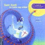 Portada de SANT JORDI NO TENIA CAP SOLDAT