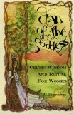 Portada de CLAN OF THE GODDESS: CELTIC WISDOM AND RITUAL FOR WOMEN