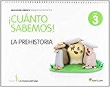 Portada de CUANTO SABEMOS NIVEL 3 LA PREHISTORIA LOS CAMINOS DEL SABER
