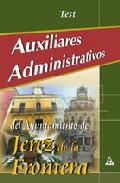Portada de AUXILIARES ADMINISTRATIVOS DEL AYUNTAMIENTO DE JEREZ. TEST