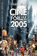 Portada de CINE FORUM 2005