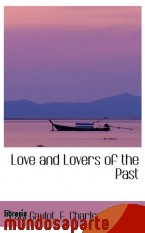 Portada de LOVE AND LOVERS OF THE PAST