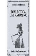 Portada de DIALECTICA DEL ASOMBRO