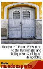 Portada de WAMPUM: A PAPER PRESENTED TO THE NUMISMATIC AND ANTIQUARIAN SOCIETY OF PHILADELPHIA
