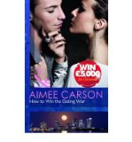 Portada de HOW TO WIN THE DATING WAR BY CARSON, AIMEE ( AUTHOR ) ON DEC-02-2011, PAPERBACK