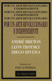 Portada de POR UN ARTE REVOLUCIONARIO INDEPENDIENTE: BRETON, TROTSKY, RIVERA