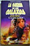 LA GUERRA DE LAS GALAXIAS 3.LA PRUEBA DEL TIRANO