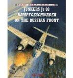 Portada de [( JUNKERS JU 88 KAMPFGESCHWADER ON THE RUSSIAN FRONT )] [BY: JOHN WEAL] [NOV-2010]