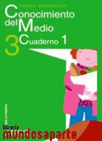 Portada de CONOCIMIENTO DEL MEDIO 3. CUADERNO 1