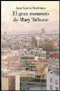 Portada de EL GRAN MOMENTO DE MARY TRIBUNE