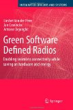 Portada de GREEN SOFTWARE DEFINED RADIOS: ENABLING SEAMLESS CONNECTIVITY WHILE SAVING ON HARDWARE AND ENERGY (INTEGRATED CIRCUITS AND SYSTEMS)