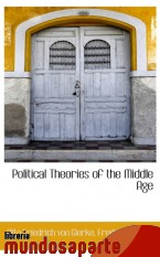 Portada de POLITICAL THEORIES OF THE MIDDLE AGE