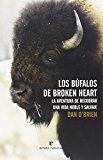 Portada de LOS BUFALOS DE BROKEN HEART (LIBROS SALVAJES)