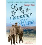 Portada de [(LAST OF THE SUMMER WINE: THE INSIDE STORY OF THE WORLD'S LONGEST-RUNNING COMEDY PROGRAMME)] [ BY (AUTHOR) ANDREW VINE ] [AUGUST, 2011]