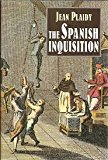 Portada de THE SPANISH INQUISITION: ITS RISE, GROWTH, AND END
