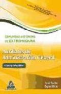 Portada de AUXILIARES DE ADMINISTRACION GENERAL DE LA COMUNIDAD AUTONOMA DE EXTREMADURA. TEST PARTE ESPECIFICA
