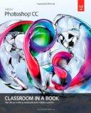 Portada de ADOBE PHOTOSHOP CC CLASSROOM IN A BOOK