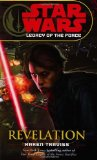 STAR WARS: LEGACY OF THE FORCE VIII: REVELATION