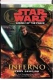 Portada de STAR WARS: LEGACY OF THE FORCE : INFERNO