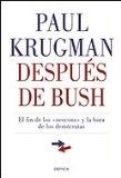 Portada de DESPUES DE BUSH: EL FIN DE LOS NEOCONS Y LA HORA DE LOS DEMOCRATAS